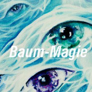 Baum-Magie